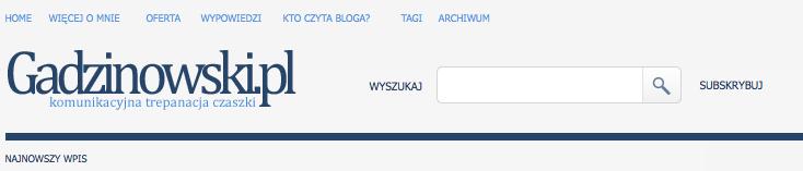 top bloga Jacka Gadzinowskiego