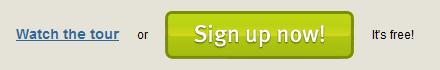 "przycisk ""Sign up now!"" + dopisek ""It's free"""