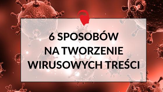 6-sposobów-na-wirusowe-treści