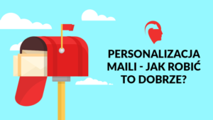 jak personalizowac e-maile?