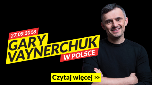 Gary Vaynerchuk w Polsce