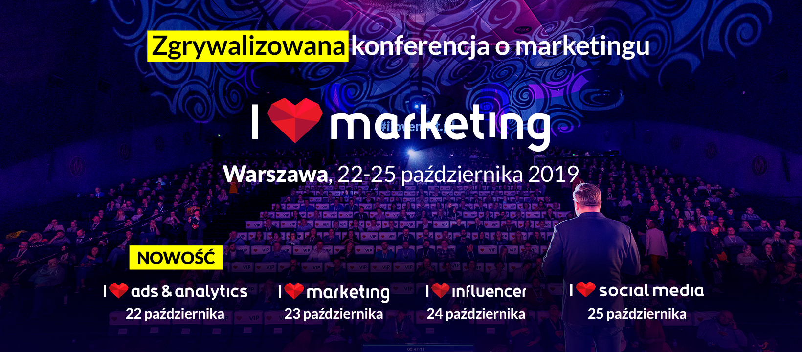 Konferencja I love marketing I love social media I love ads&analytics I love influencer