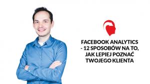 Facebook analytics 12 wskazówek