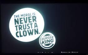 Nigdy nie ufaj klaunom reklama Burger King